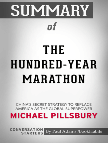 Summary of The Hundred-Year Marathon: China's Secret Strategy to Replace America as the Global Superpower