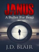Janus a Bullet for Benji