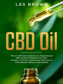 CBD Oil:The #1 Ultimate Beginners Guide by an Experienced CBD Hemp Oil User.