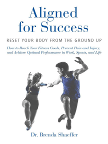 Aligned for Success: Reset Your Body from the Ground Up