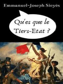 Qu'es que le Tiers-Etat ?: & dire de l'abbé Sieyès sur le véto royal