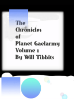 The Chronicles of Planet Gaelarmy Volume 1