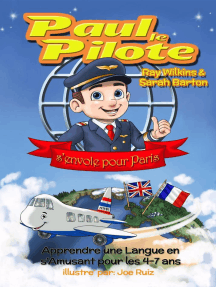 Paul le Pilote s'Envole pour Paris Apprendre une Langue en s'Amusant pour les 4-7 Ans: Paul the Pilot Bilingual Storybooks - English and French, #2