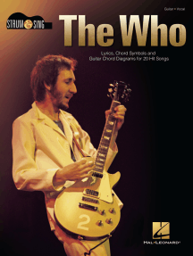 The Who - Strum & Sing Guitar: Lyrics, Chord Symbols and Guitar Chord Diagrams for 20 Hit Songs