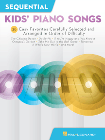 Sequential Kids' Piano Songs: 24 Easy Favorites Carefully Selected and Arranged in Order of Difficulty