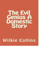 The Evil Genius A Domestic Story