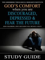 God's Comfort When You Are Discouraged, Depressed and Fear the Future