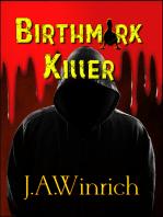 Birthmark Killer
