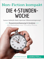 Die 4-Stunden-Woche. Zusammenfassung & Analyse des Bestsellers von Timothy Ferriss
