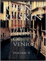 The Stones of Venice, Volume II