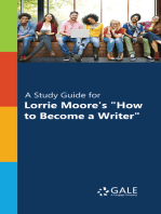"""""""A Study Guide for Lorrie Moore's """"""""How to Become a Writer"""""""""""""""