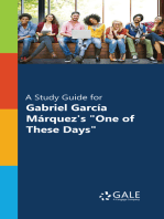 """""""A Study Guide for Gabriel Garcia Marquez's """"""""One of These Days"""""""""""""""