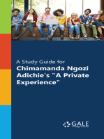 """""""A Study Guide for Chimamanda Ngozi Adichie's """"""""A Private Experience"""""""""""""""