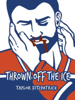 Thrown Off the Ice
