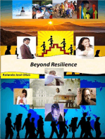 Beyond Resilience, Guarantee of Success?