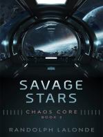 Savage Stars: Chaos Core Book 3