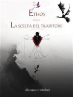 Ethos - Tomo 2 - La Scelta del Traditore