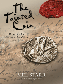 The Tainted Coin: The fifth chronicle of Hugh de Singleton, surgeon