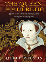 The Queen and the Heretic