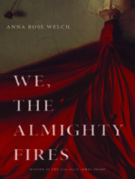 We, the Almighty Fires