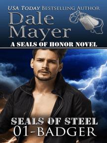 Badger: SEALs of Steel, #1