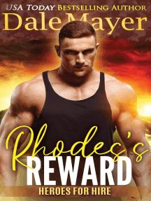 Rhodes' Reward: Heroes for Hire, #4