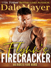 Flynn's Firecracker: Heroes for Hire, #5