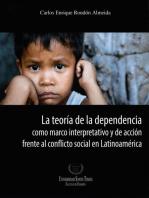 La teoría de la dependencia: Marco interpretativo y de acción frente al conflicto social en Latinoamérica