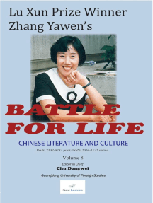 Chinese Literature and Culture Volume 8: Lu Xun Prize Winner Zhang Yawen's Battle for Life: Chinese Literature and Culture, #8