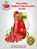 How to Make Healthy & Tasty Smoothies for Kids