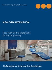 New Ordi Workbook: Handbuch für ihre erfolgreiche Ordinationsplanung