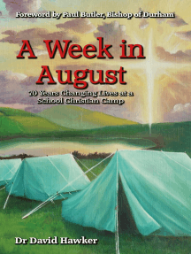 A Week in August: 70 Years Changing Lives at a School Christian Camp