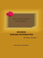 Do You Want to Learn ... Business English Conversation?