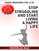 Magic Whispers (701 +) to Stop Struggling and Start Living a Happy Life