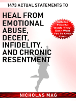 1473 Actual Statements to Heal from Emotional Abuse, Deceit, Infidelity, and Chronic Resentment