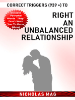 Correct Triggers (939 +) to Right an Unbalanced Relationship
