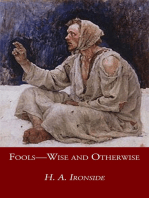Fools—Wise and Otherwise