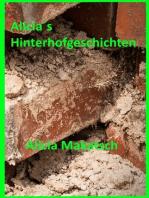 Alicia´s Hinterhofgeschichten