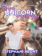 The Great Unicorn Hunt Begins (Little Monsters #2)