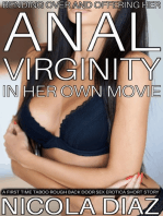 Bending Over and Offering Her Anal Virginity In Her Own Movie