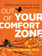 Out of Your Comfort Zone