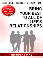 Self-help Thoughts (1282 +) to Bring Your Best to All of Life's Relationships