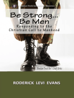 Be Strong... Be Men
