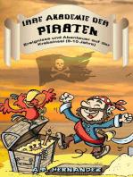 Irre Akademie der Piraten