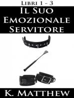 Il Suo emozionale servitore