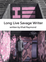 Long Live Savage Writer