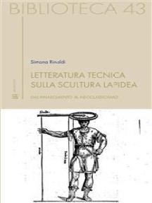 Letteratura tecnica sulla scultura lapidea: Dal Rinascimento al Neoclassicismo