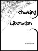 Chasing Liberation