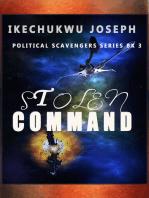 Stolen Command (Political Scavengers Series Book 3)