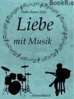 Liebe mit Musik